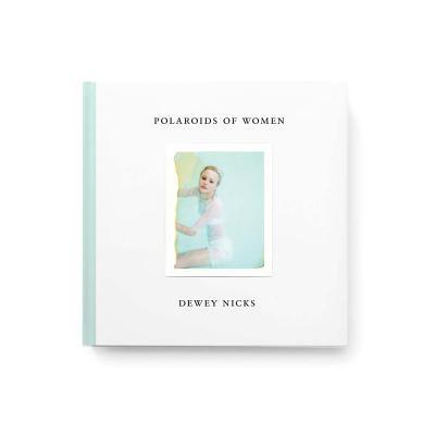 Polaroids of Women