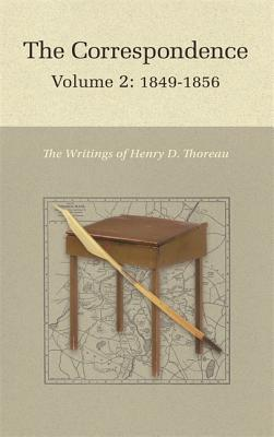 The Correspondence of Henry D. Thoreau: 1849-1856