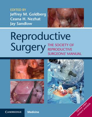 Reproductive Surgery: The Society for Reproductive Surgeons' Manual