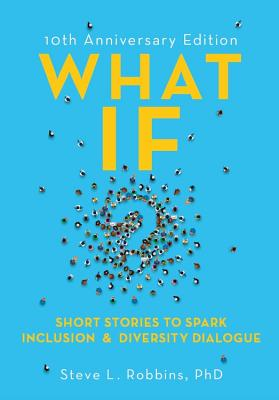 What If?: Short Stories to Spark Inclusion & Diversity Dialogue