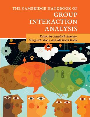 The Cambridge Handbook of Group Interaction Analysis
