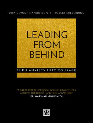 Leading from Behind: Turn Anxiety into Courage