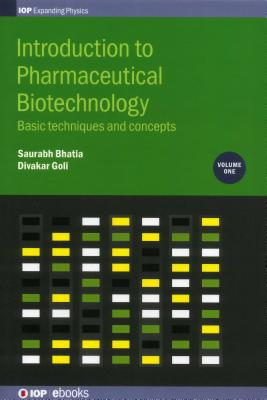 Introduction to Pharmaceutical Biotechnology: Basic techniques and concepts