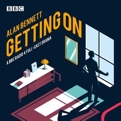 Getting on: A BBC Radio 4 Drama