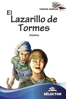 El Lazarillo de Tormes / Lazarillo of Tormes
