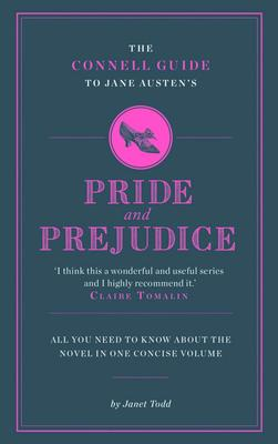 The Connell Guide to Jane Austen's Pride and Prejudice