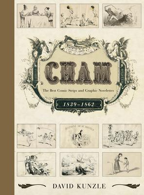Cham: The Best Comic Strips and Graphic Novelettes 1839-1862