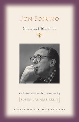 Jon Sobrino: Spiritual Writings