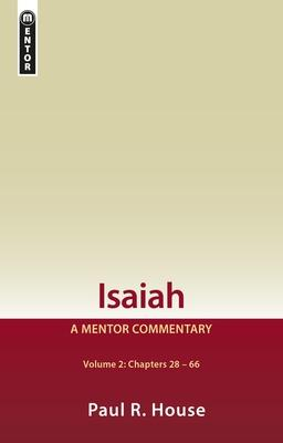 Isaiah: Chapters 28-66