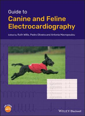 Guide to Canine and Feline Electrocardiography: Includes Online Content