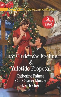 That Christmas Feeling & Yuletide Proposal: Christmas in My Heart / Christmas Moon / Yuletide Proposal
