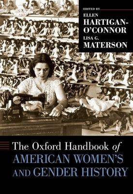 The Oxford Handbook of American Women's and Gender History
