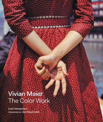 Vivian Maier: The Color Work