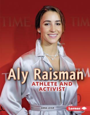 Aly Raisman: Athlete and Activist