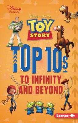 Toy Story Top 10s: To Infinity and Beyond