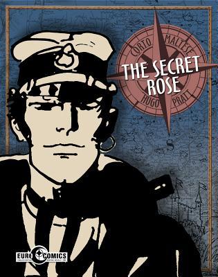 Corto Maltese 11: The Secret Rose