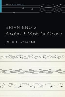 Brian Eno's Ambient 1: Music for Airports