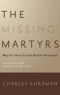 The Missing Martyrs: Why Are There So Few Muslim Terrorists?