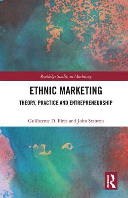 Ethnic Marketing: Theory, Practice and Entrepreneurship