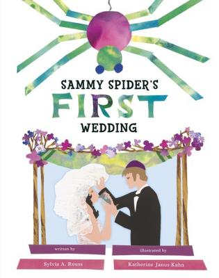 Sammy Spider's First Wedding