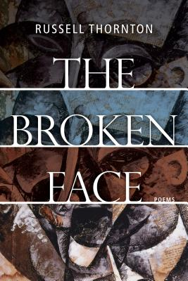 The Broken Face: Poems