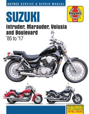 Haynes Suzuki Intruder, Marauder, Volusia & Boulevard '85 to '17 Service and Repair Manual