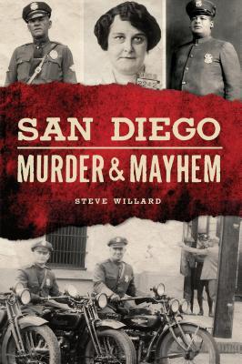 San Diego Murder & Mayhem