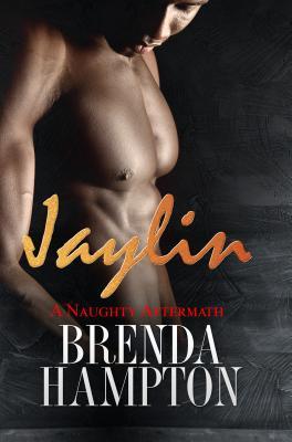 Jaylin: A Naughty Aftermath