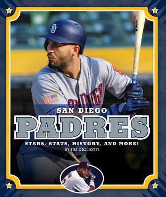 San Diego Padres: Stars, Stats, History, and More!