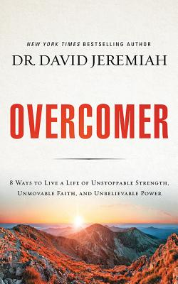 Overcomer: Finding New Strength in Claiming God's Promises - Library Edition