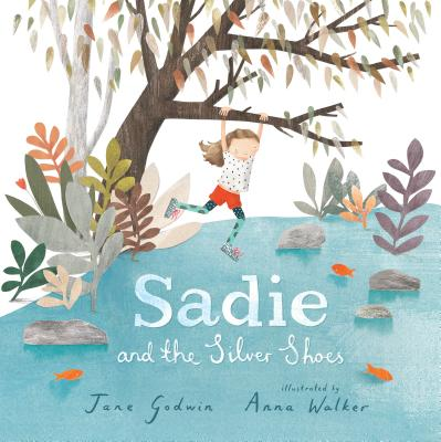 Sadie and the Silver Shoes