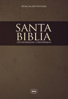 Santa Biblia: Reina Valera Revisada con Referencias y Concordancia