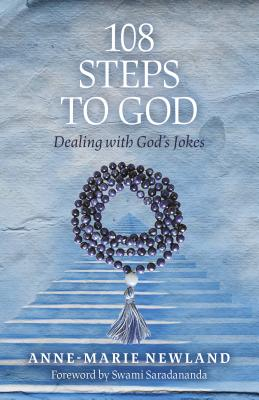 108 Steps to God: Dealing With God's Jokes