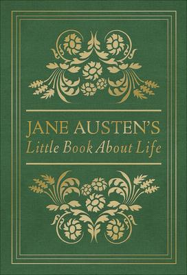 Jane Austen's Little Book About Life