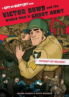 Victor Dowd and the World War II Ghost Army