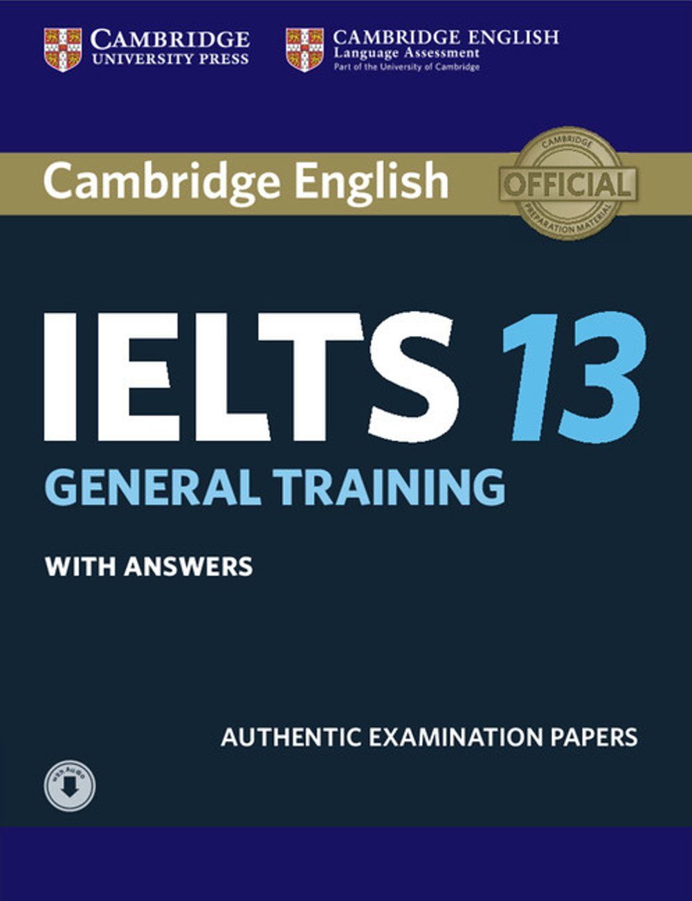 Cambridge IELTS 13 General Training Student's Book with Answers with Audio