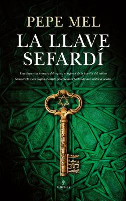 La llave sefardi / The Sephardic Key