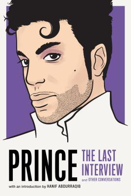Prince: The Last Interview and Other Conversations
