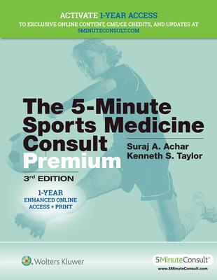 The 5-Minute Sports Medicine Consult Premium