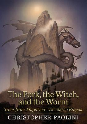 The Fork, the Witch, and the Worm: Tales from Alagaësia: Eragon