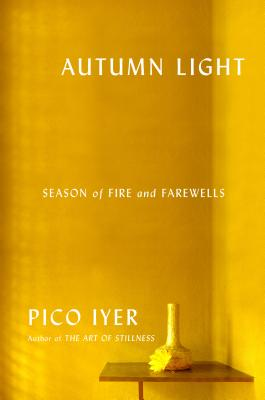 Autumn Light: Season of Fire and Farewells