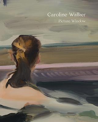 Caroline Walker: Picture Window