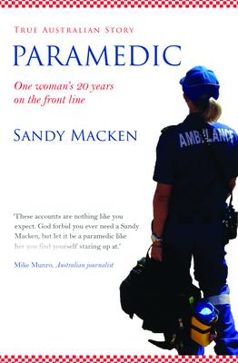 Paramedic: One Woman's 20 Years on the Front Line