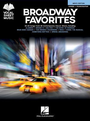 Broadway Favorites: Vocal Sheet Music, Men's Edition, Singer + Piano/Guitar