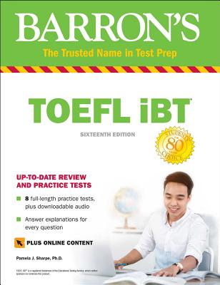 Barron's Toefl Ibt: With Bonus Online Tests & Downloadable Audio