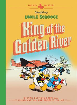 Disney Masters 6: Uncle Scrooge: King of the Golden River