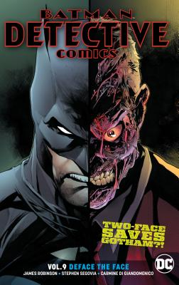 Batman Detective Comics 9: Deface the Face