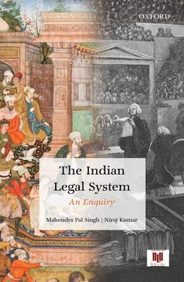 The Indian Legal System: An Enquiry