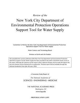 Review of the New York City Department of Environmental Protection Operations Support Tool for Water Supply
