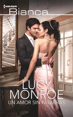 Un amor sin palabras / Kostas's Convenient Bride